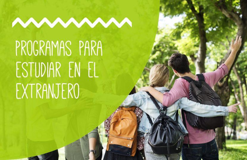 programas para estudiar fuera del país